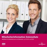 Mitarbeiterinformation Datenschutz : Merkblatt zum Datenschutz für Mitarbeiterinnen und Mitarbeiter nach DS-GVO und BDSG