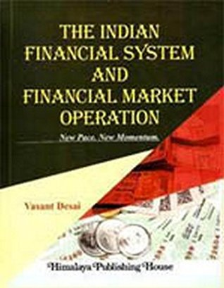 The Indian Financial System and Financial Market Operation