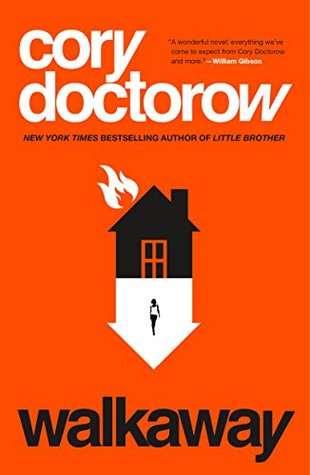 Image result for Walkaway by Cory Doctorow