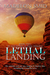 Lethal Landing by Madelon Smid