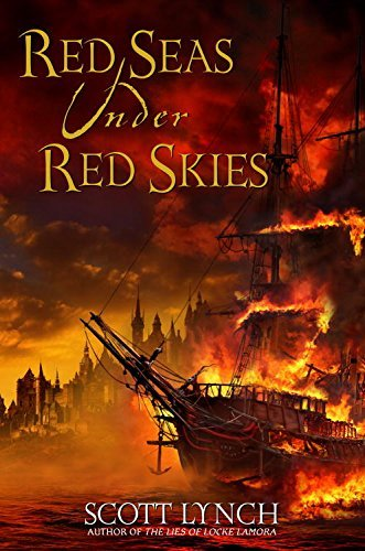 Red Seas Under Red Skies (Gentleman Bastard, #2)