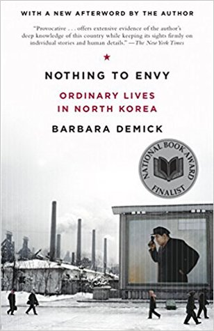 Barbara Demick: Nothing to Envy: Ordinary Lives in North Korea