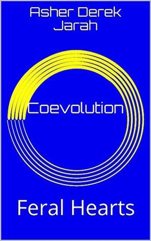 Coevolution (Feral Hearts #2)