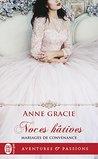 Mariages de convenance (Tome 1) - Noces hâtives by Anne Gracie