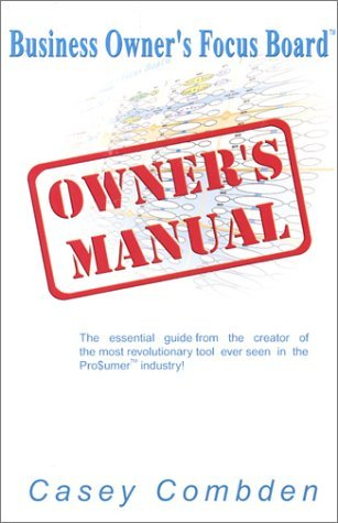 Business Owner's Focus Board Owner's Manual