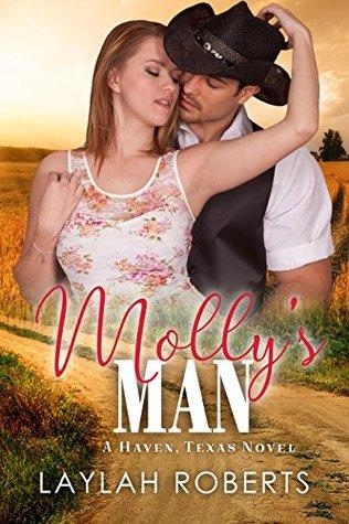 Molly's Man (Haven, Texas, #4)