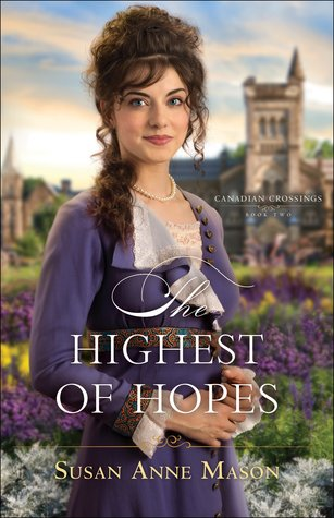 The Highest of Hopes (Canadian Crossings, #2)