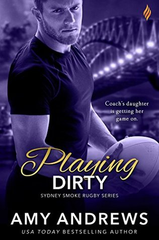 Playing Dirty by Amy Andrews