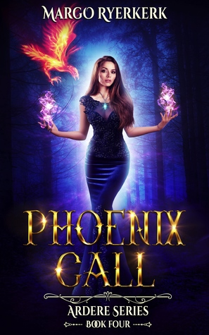 Phoenix Call (The Ardere Series, Book 4)