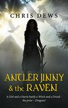 Antler Jinny and the Raven: A Girl and a Faerie battle a Witch and a Druid - the prize - Dragons!