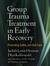 Group Trauma Treatment in E...