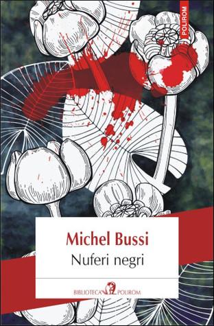 Nuferi negri by Michel Bussi