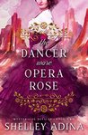 The Dancer Wore Opera Rose: Mysterious Devices 2 (Magnificent Devices Book 15)