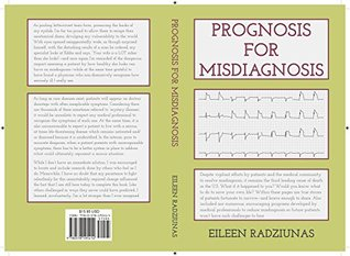Prognosis For Misdiagnosis