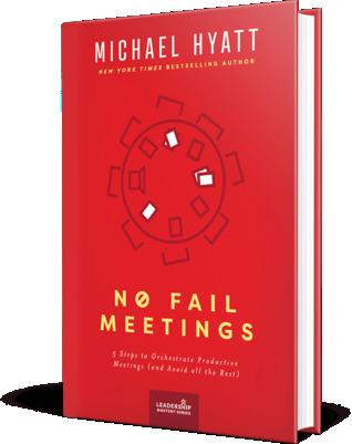 No Fail Meetings by Michael Hyatt