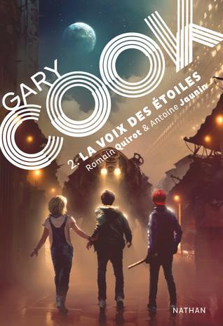 Gary Cook - Tome 2 - La Voix des Étoiles