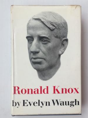 Ronald Knox: A Biography