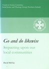Go and Do Likewise: Impacting on our Local Communities