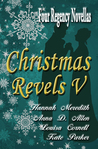 Christmas Revels V: Four Regency Novellas