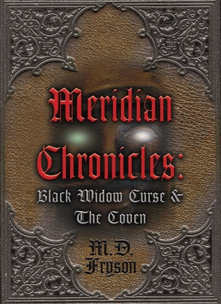 Meridian Chronicles by M.D. Fryson