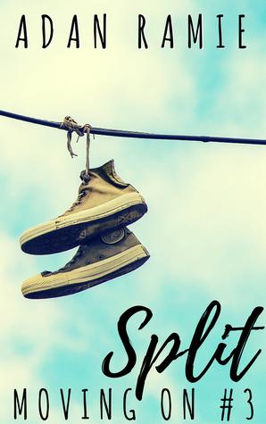 Split (Moving On, #3)