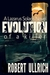Evolution of a Killer (The Lazarus Chronicles #1) by Robert Ullrich