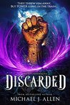 Discarded (Dumpstermancer Book 1)