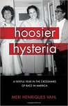 Hoosier Hysteria: A Fateful Year in the Crosshairs of Race in America