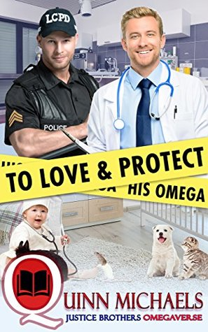 To Love and Protect His Omega (Justice Brothers Omegaverse #1)