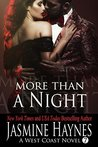 More Than a Night: A West Coast Novel, Book 7: West Coast Novel, Book 7