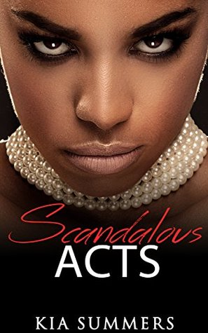 Scandalous Acts: The Tianna Fox Story (A Christian African American Romance Series Book 1)