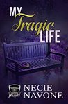 My Tragic Life: Brothers of Camelot Prequel (My Life Series Book 2)