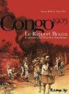Le Rapport Brazza. Le premier secret d'État de la Françafrique (BANDES DESSINEE)