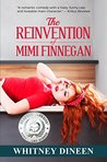 The Reinvention of Mimi Finnegan (The Mimi Chronicles, #1)