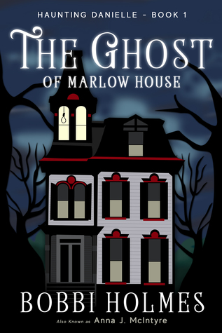 The Ghost of Marlow House by Bobbi Holmes (ePUB)