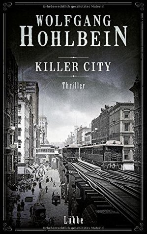 Killer City by Wolfgang Hohlbein