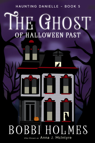 The Ghost of Halloween Past (Haunting Danielle #5)