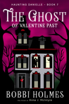 The Ghost of Valentine Past (Haunting Danielle #7)