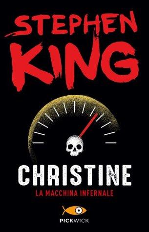 Christine. La macchina infernale