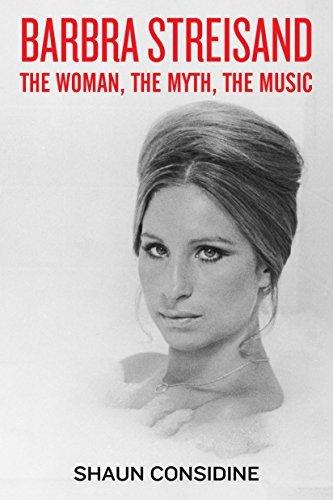 Barbra Streisand: The Woman, The Myth, The Music