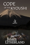 Code of the Kyoushi (Miraibanashi, #1)