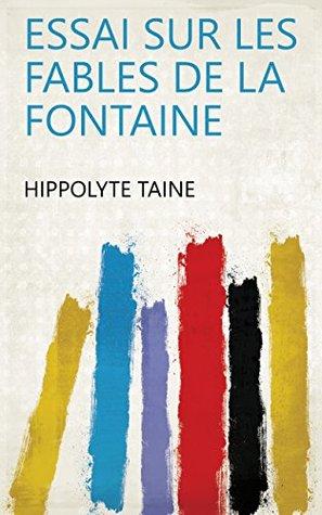 Essai sur les Fables de La Fontaine