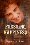 Pursuing Happiness by Jessie Pinkham