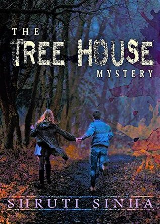 The Tree House Mystery: An Adventure and Mystery Novel for teens