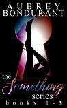 The Something Series - Box Set Books 1-3: (Tell Me Something, Ask Me Something & Bet Me Something)