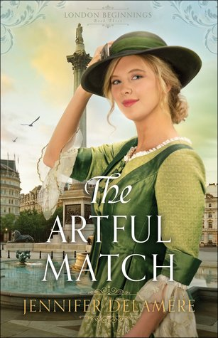 The Artful Match (London Beginnings #3)