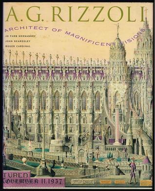 Achilles Rizzoli: Architect of Magnificent Visions