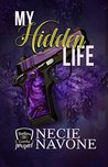 My Hidden Life: Brothers of Camelot Prequel (My Life Series Book 1)