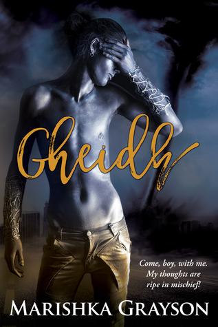 Gheidh by Marishka Grayson