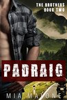 Padraig (The Brothers Book 2)